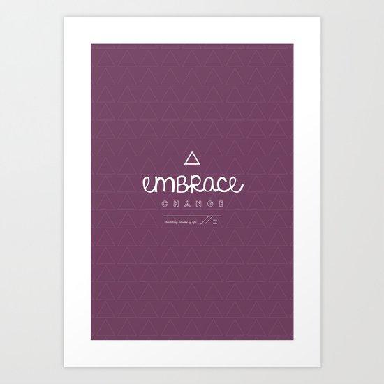 Embrace Change Art Print