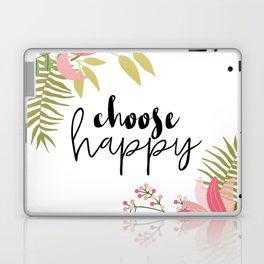 Choose Happy Laptop & iPad Skin