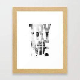 Malcolm X Try Me Graphic Quotes Framed Art Print