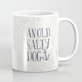 An Old Salty Dog Coffee Mug