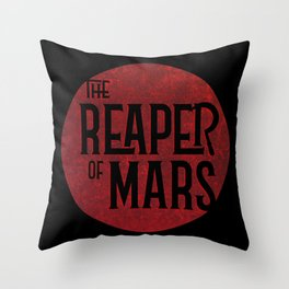 The Reaper of Mars Throw Pillow