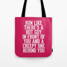 Hot Guy In Front Funny Running Quote Tote Bag
