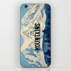 I'd Rather be in the Mountains iPhone & iPod Skin