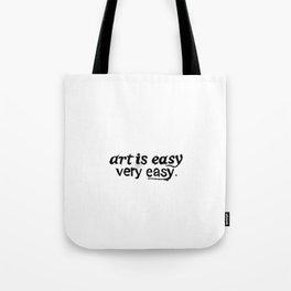 Art is easy. Tote Bag