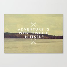 Worthwhile Canvas Print