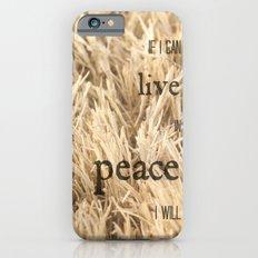Live in Peace Slim Case iPhone 6s