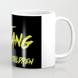 Wu Tang is for the Children Coffee Mug