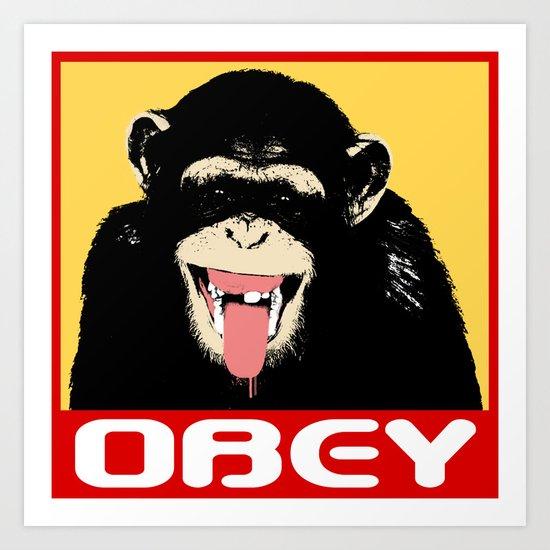 Obey The Chimp Art Print