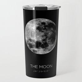 THE MOON - La lune Travel Mug