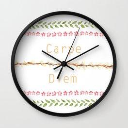 Carpe Diem! Wall Clock