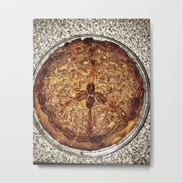 Peace Love & Pecan Pie Metal Print