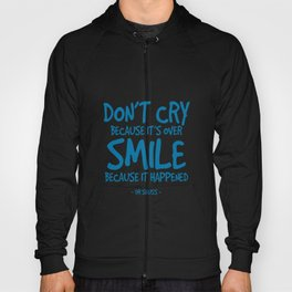 Smile Quote - Dr Seuss Hoody