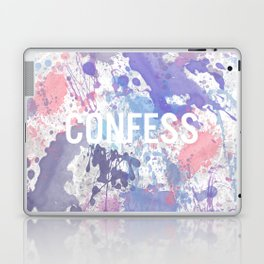 Confess - inverted Laptop & iPad Skin