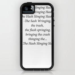 The Hash Slinging Slasher iPhone Case