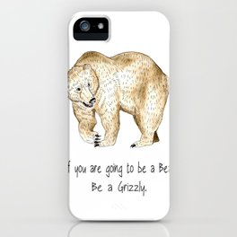 If i was a bear... iPhone Case