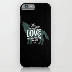Never leave us Slim Case iPhone 6s