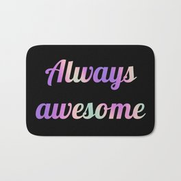 The Awesome Edition III Bath Mat