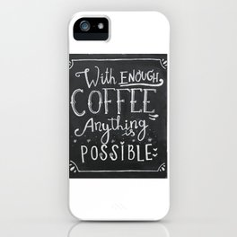 Coffee lover iPhone Case