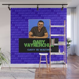 Ask Gary Vee Show - Gary is waiting Wall Mural