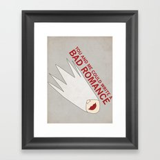 You and Me Could Write a Bad Romance Framed Art Print
