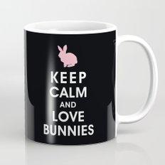Keep Calm and Love Bunnies Mug