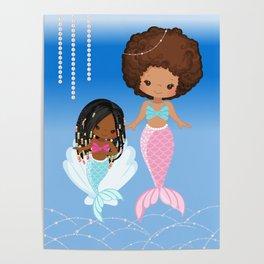Mom and Daughter Sea Pearls   Black Mermaids   Afro Mermaid Poster