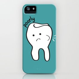 Poorly Tooth iPhone Case