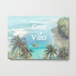 Good Vibes Beachy Palms Metal Print