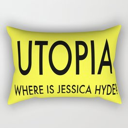 Utopia Where Is Jessica Hyde Rectangular Pillow