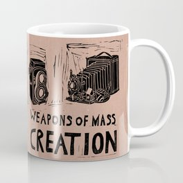 Weapons Of Mass Creation - Photography (blk on brown) Coffee Mug