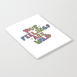 Your Feelings Are Valid Notebook