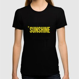 """""""A day without sunshine is like, you know, night"""" T-shirt"""