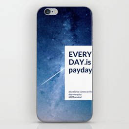 Everyday is Payday iPhone Skin