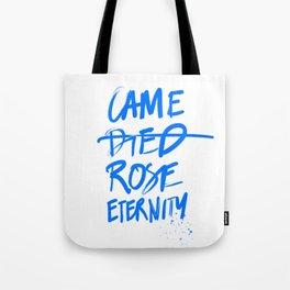 #JESUS2019 - Came Died Rose Eternity (blue) Tote Bag