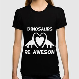 Dinosaurs Are Awesome T-shirt