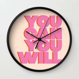 You Can You Will Bold Motivational Typography on Light Beige Background | Text Art Wall Clock
