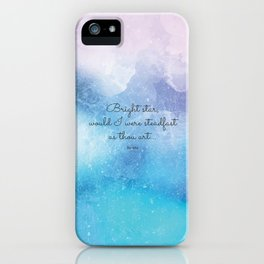 Bright star, would I were steadfast as thou art... Keats iPhone Case