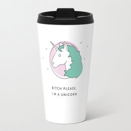 Unicorns are Real Travel Mug