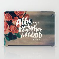 pocketfuel iPad Cases featuring All Things Work Together For Good (Romans 8:28) by Pocket Fuel