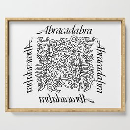 Abracadabra - I create as I speak Serving Tray