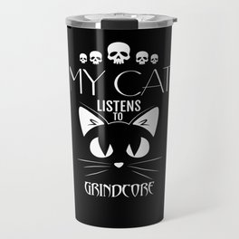 Grindcore Funny Cat TShirt Travel Mug