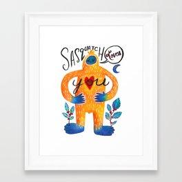 Sasquatch Loves You Framed Art Print