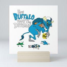 How Buffalo Took The Division Mini Art Print