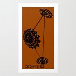 Disconnected Art Print