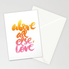ABOVE ALL ELSE, LOVE Stationery Cards