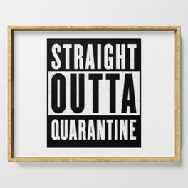 Straight Outta Quarantine Serving Tray