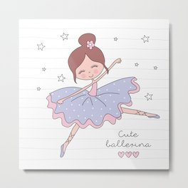 Cute Ballerina Metal Print