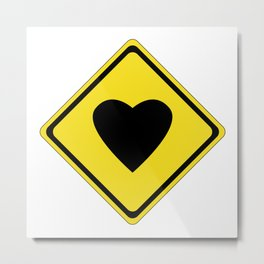 Warning Love Sign Metal Print