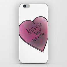 Never Say Never iPhone & iPod Skin