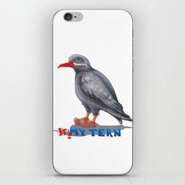 It's my tern iPhone Skin
